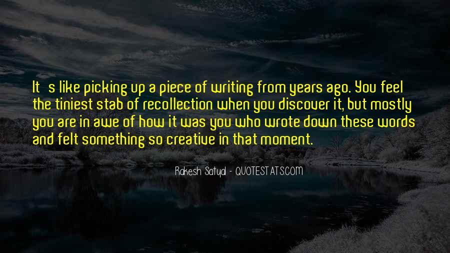 Rakesh Satyal Quotes #1032772