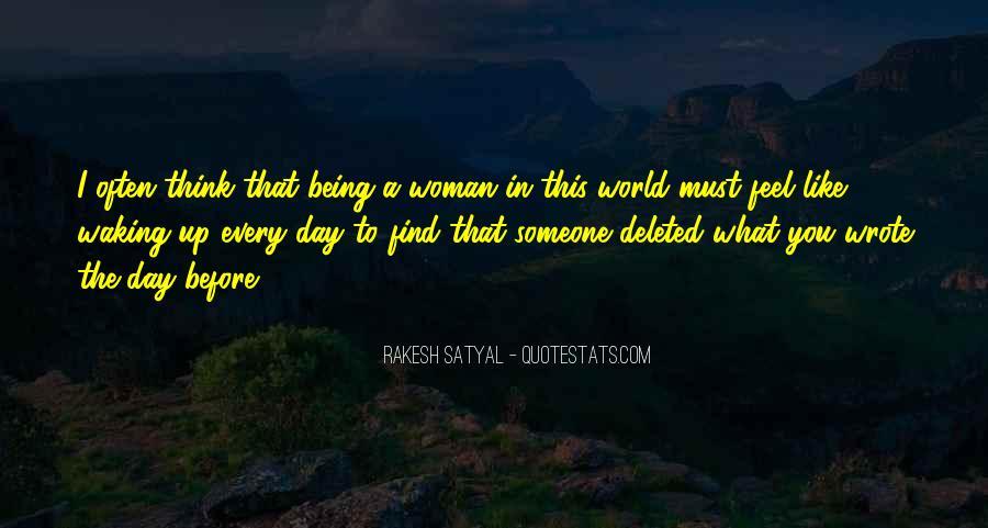 Rakesh Satyal Quotes #1128556