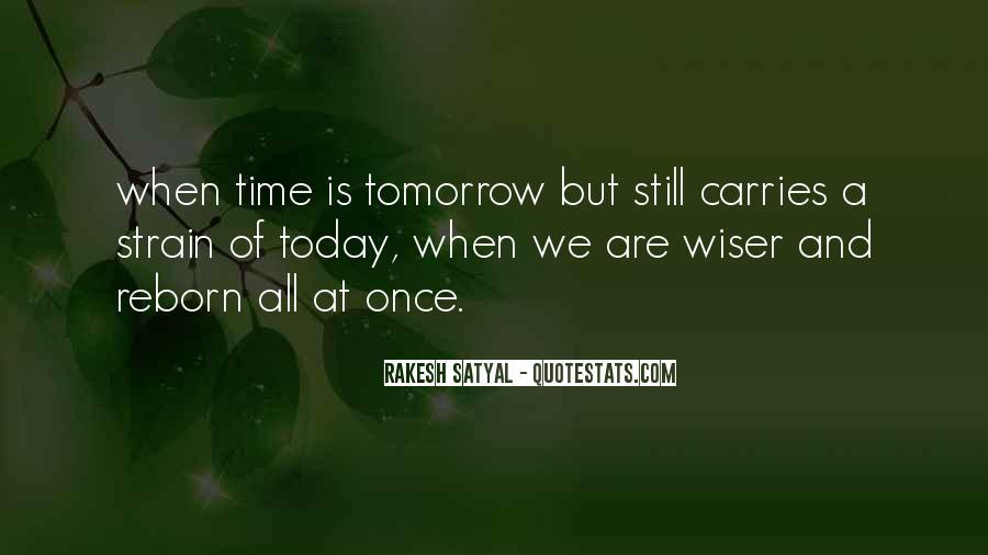 Rakesh Satyal Quotes #1297949