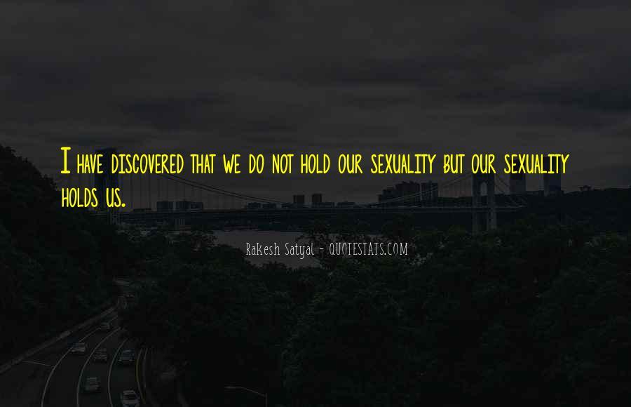 Rakesh Satyal Quotes #1855248