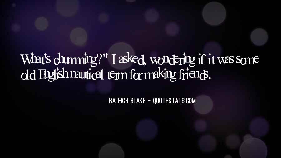 Raleigh Blake Quotes #920274