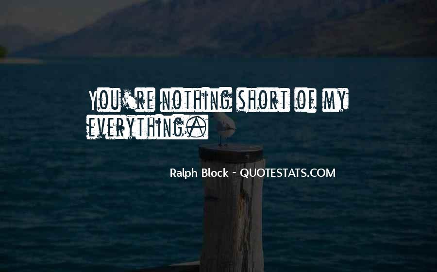 Ralph Block Quotes #483419