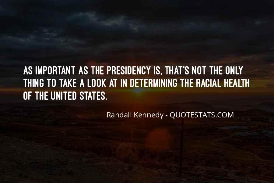 Randall Kennedy Quotes #1620824