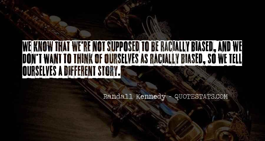 Randall Kennedy Quotes #327398