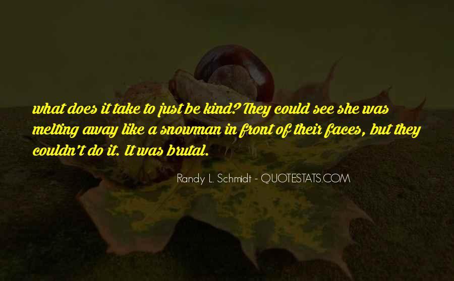 Randy L. Schmidt Quotes #1689113