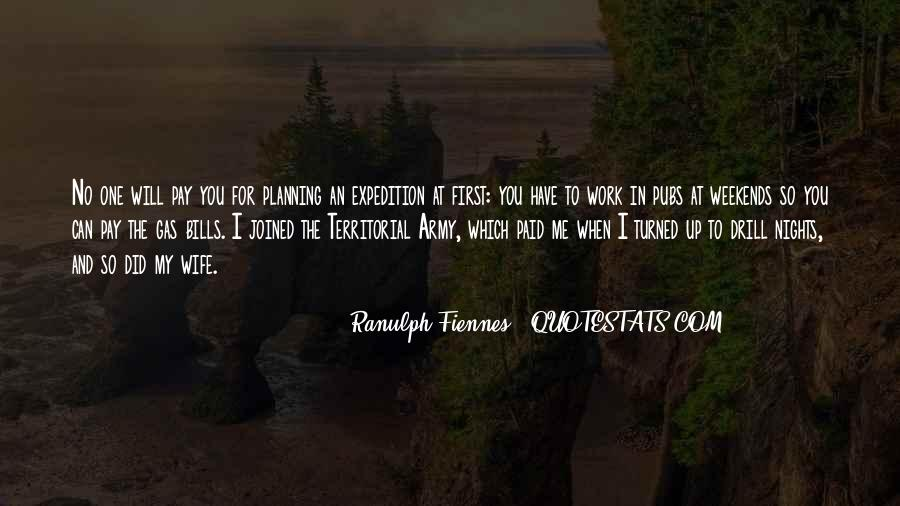 Ranulph Fiennes Quotes #837386