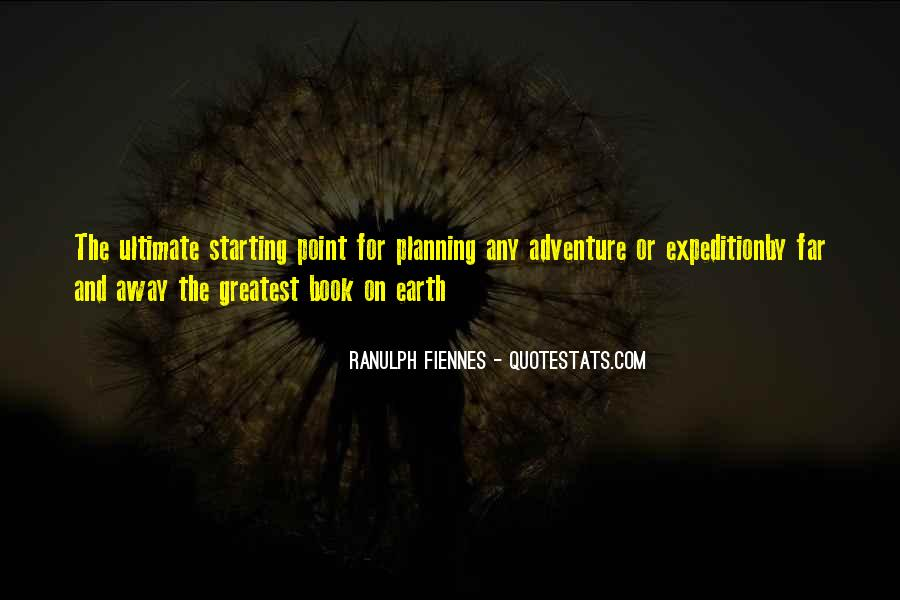 Ranulph Fiennes Quotes #860135