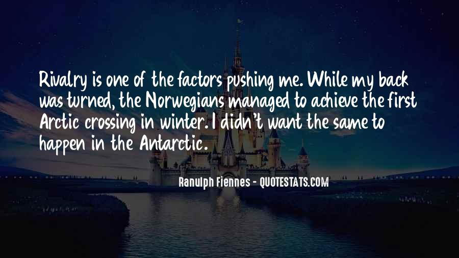 Ranulph Fiennes Quotes #949766