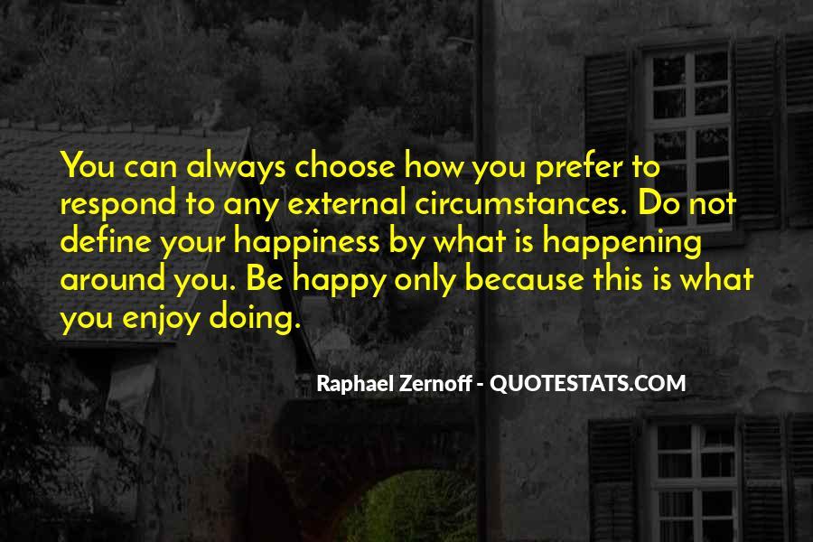 Raphael Zernoff Quotes #972589
