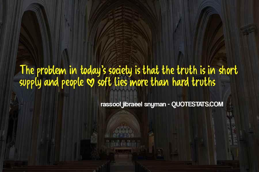 Rassool Jibraeel Snyman Quotes #273514