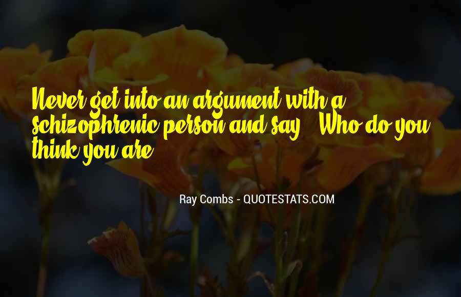 Ray Combs Quotes #1459426