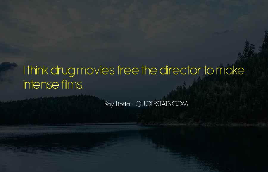 Ray Liotta Quotes #1030266
