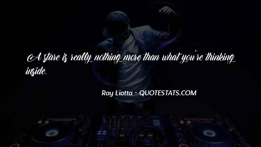 Ray Liotta Quotes #1283539