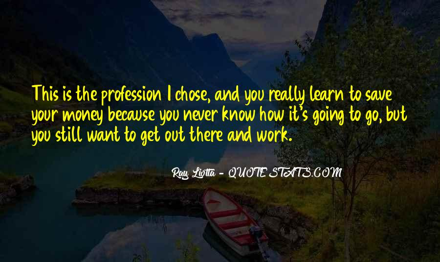Ray Liotta Quotes #1404054