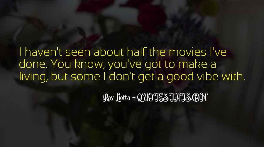 Ray Liotta Quotes #1478360
