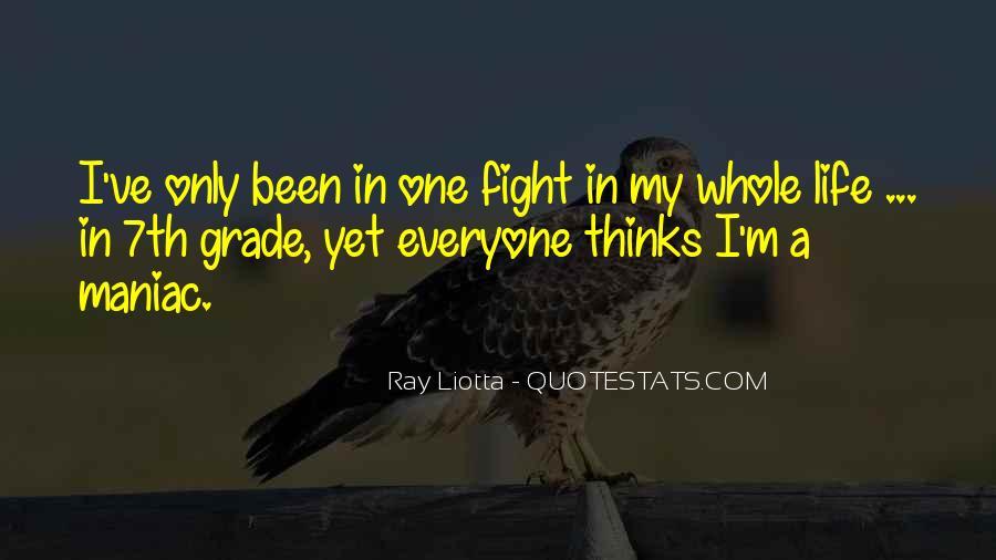 Ray Liotta Quotes #433456