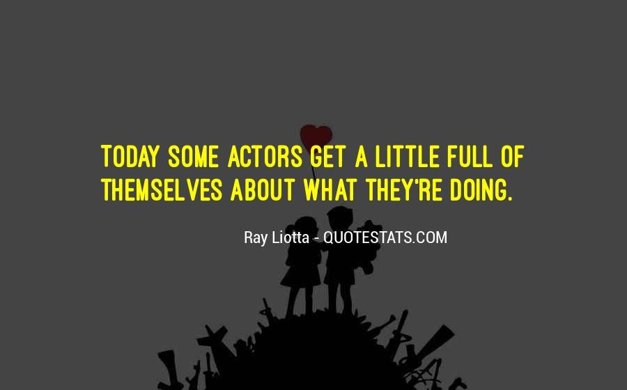 Ray Liotta Quotes #763028