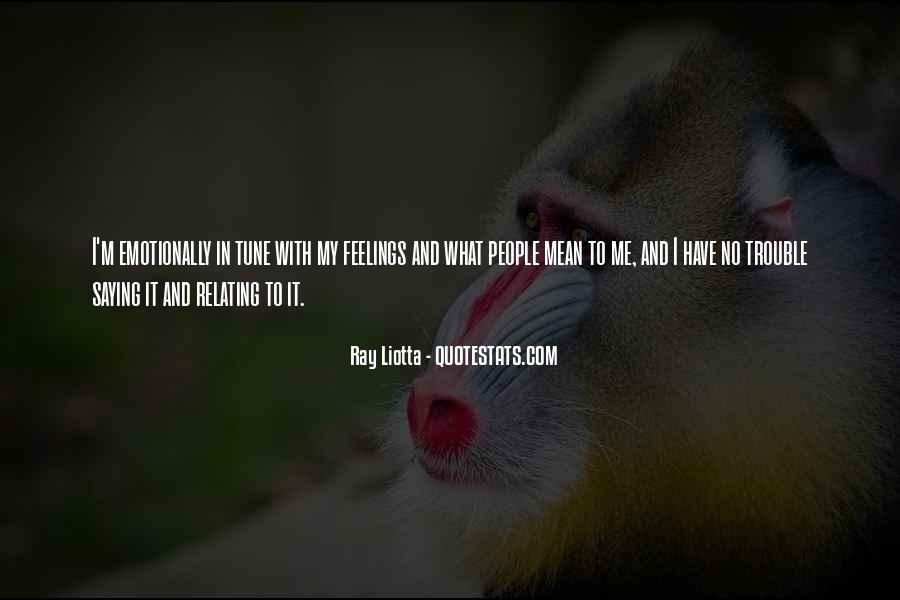 Ray Liotta Quotes #914307