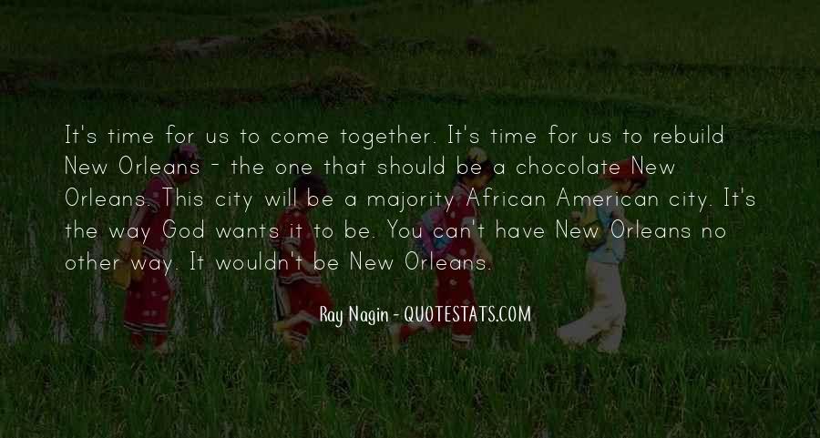 Ray Nagin Quotes #1252857
