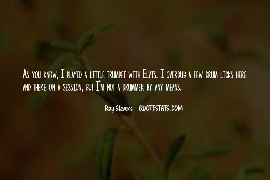 Ray Stevens Quotes #1600649