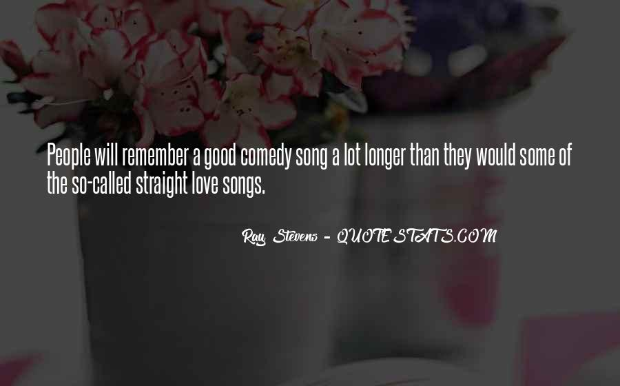 Ray Stevens Quotes #1798907