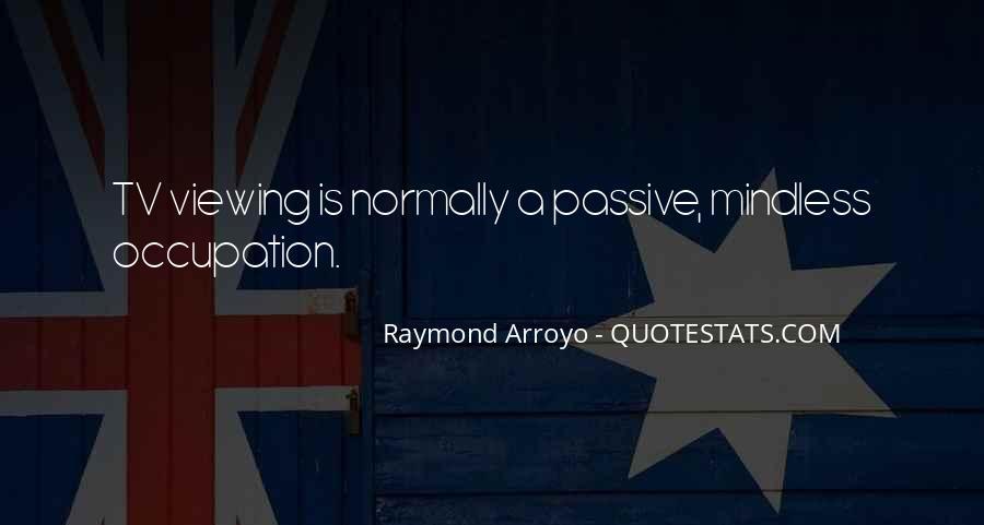 Raymond Arroyo Quotes #1036212