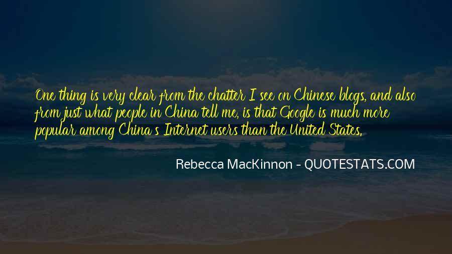 Rebecca MacKinnon Quotes #1467998