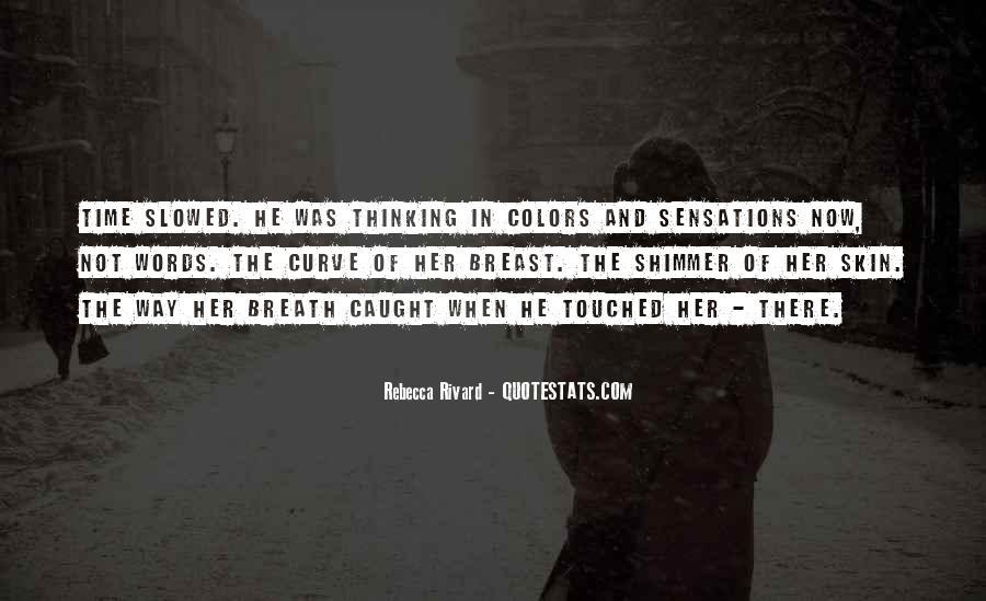 Rebecca Rivard Quotes #918781