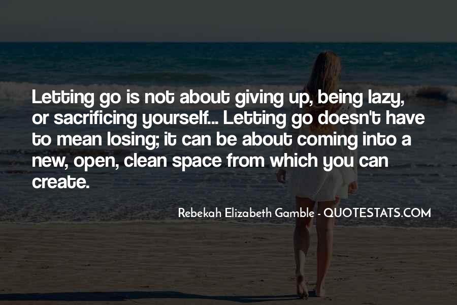 Rebekah Elizabeth Gamble Quotes #222817