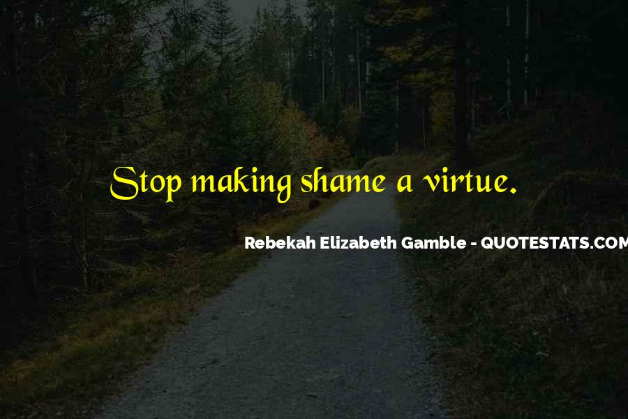 Rebekah Elizabeth Gamble Quotes #957190