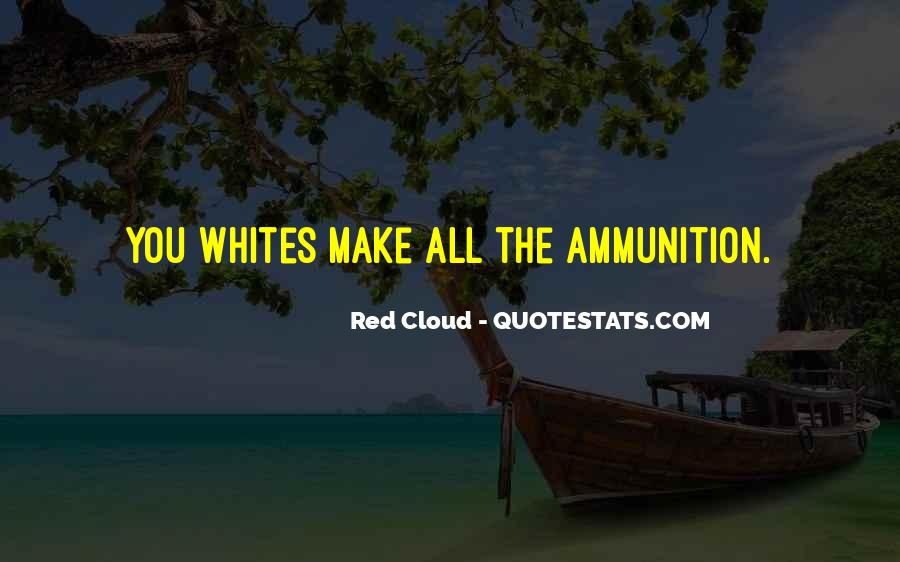 Red Cloud Quotes #1844035