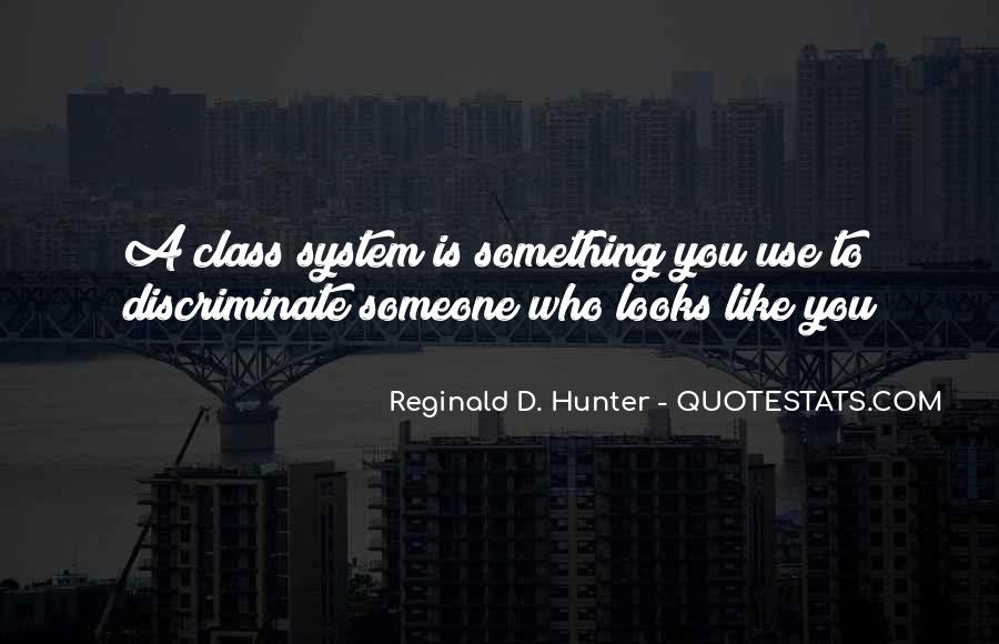 Reginald D. Hunter Quotes #414782