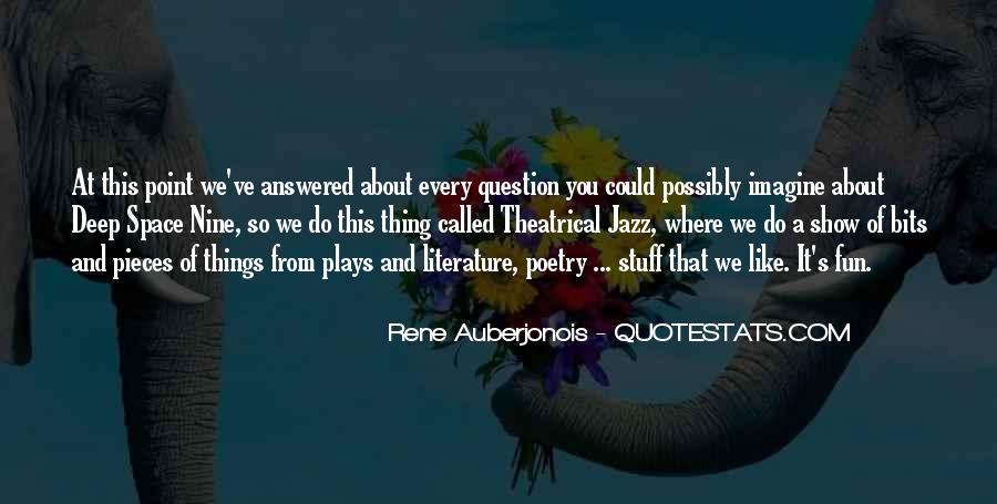 Rene Auberjonois Quotes #1507367