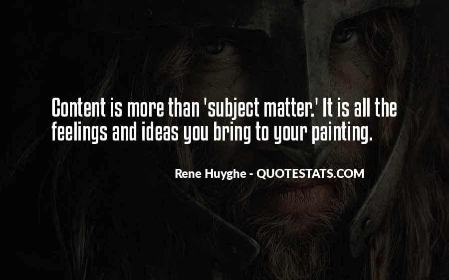 Rene Huyghe Quotes #1631966