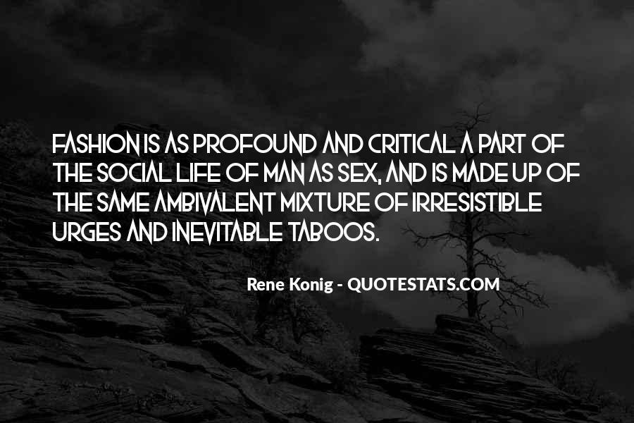 Rene Konig Quotes #1254725