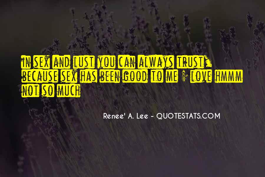 Renee' A. Lee Quotes #1238400