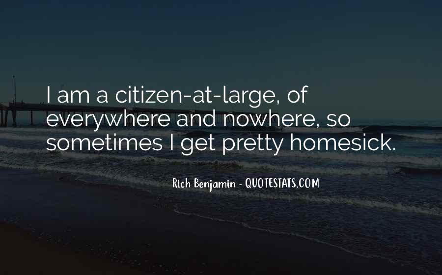 Rich Benjamin Quotes #309481