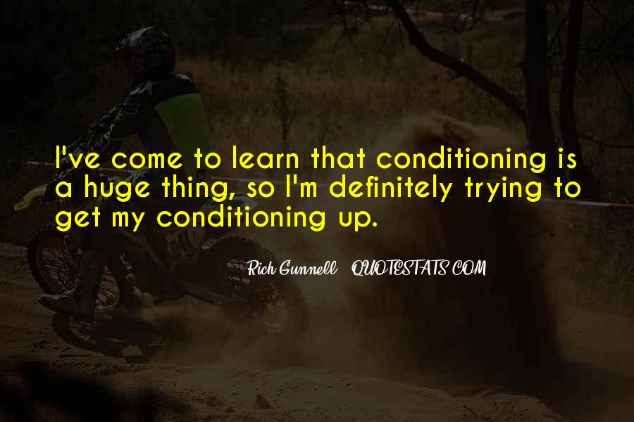 Rich Gunnell Quotes #1822482