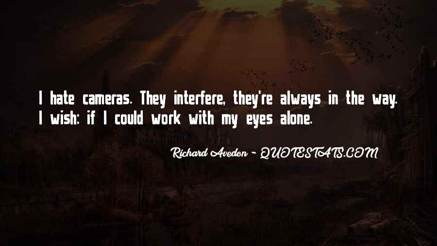 Richard Avedon Quotes #1047143