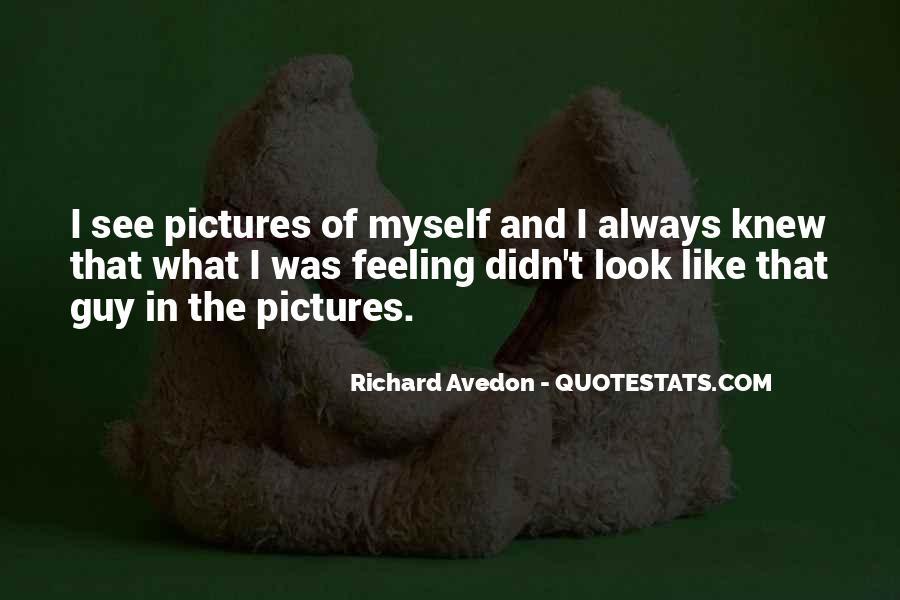Richard Avedon Quotes #1102881
