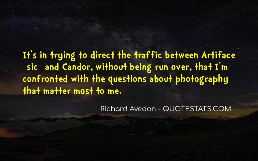 Richard Avedon Quotes #1371772