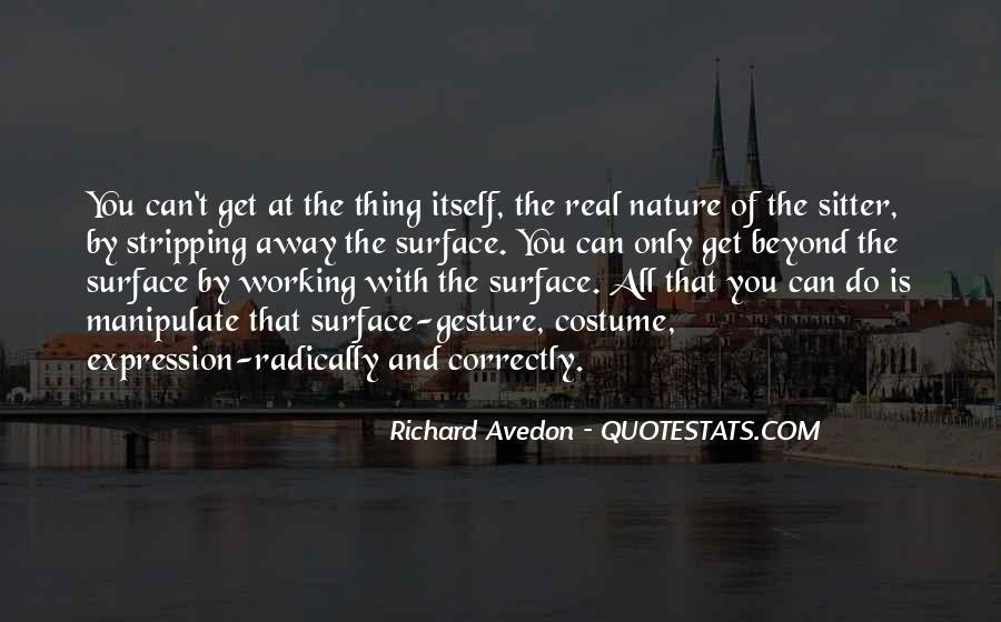 Richard Avedon Quotes #1744079