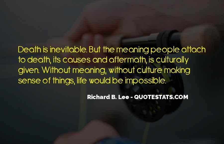 Richard B. Lee Quotes #1182318