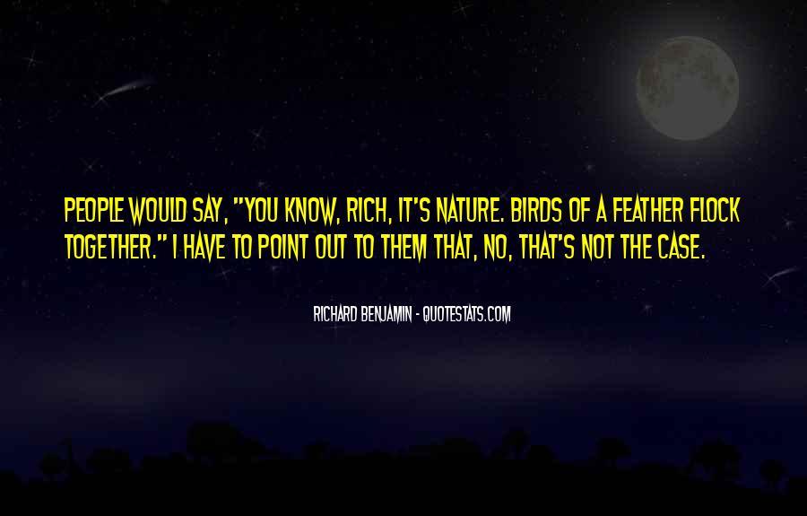 Richard Benjamin Quotes #513385
