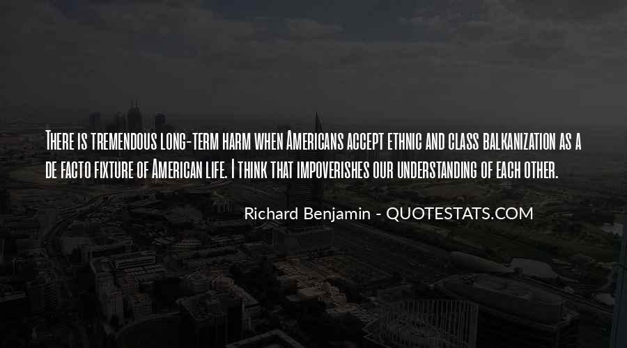 Richard Benjamin Quotes #749334