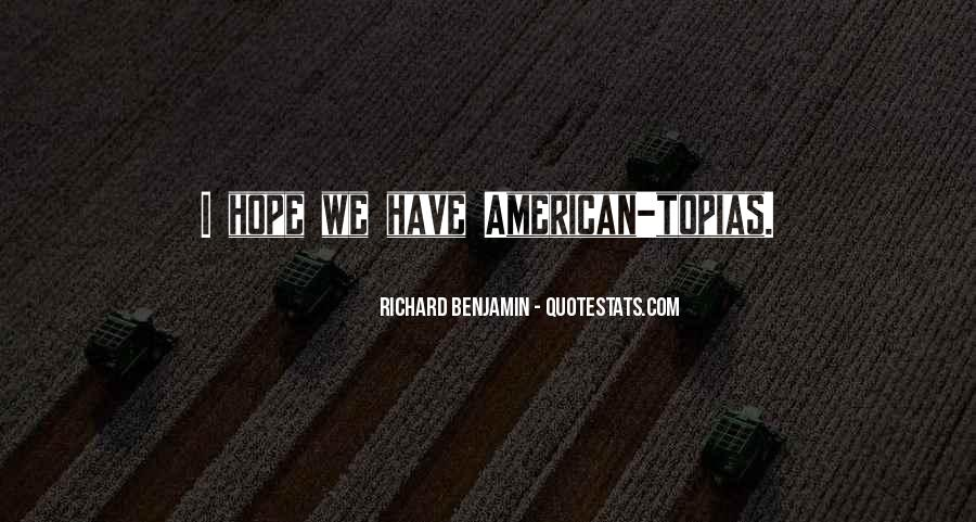 Richard Benjamin Quotes #889630