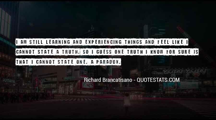 Richard Brancatisano Quotes #1129065