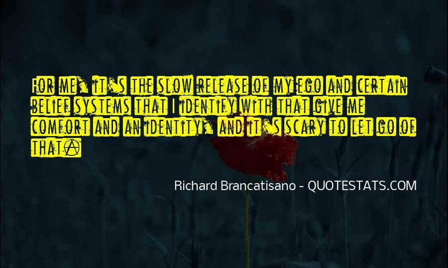 Richard Brancatisano Quotes #1268846