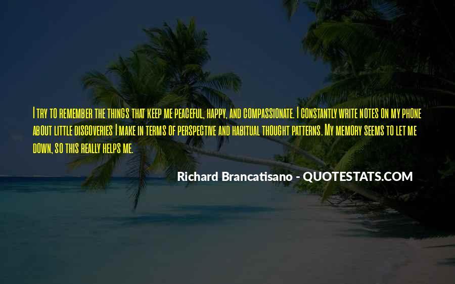 Richard Brancatisano Quotes #1317676