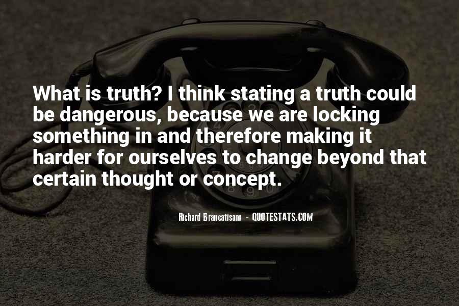 Richard Brancatisano Quotes #1341585
